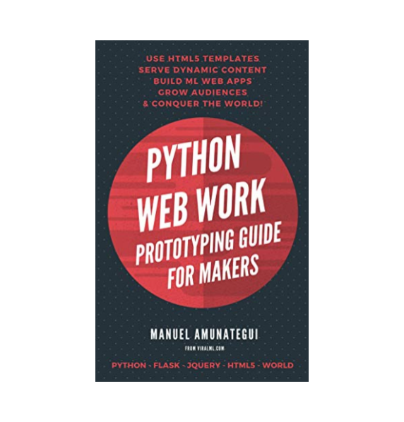 Python Web Work - Prototyping Guide for Maker