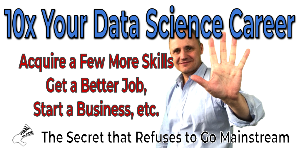 How to 10x Your Data Science Career