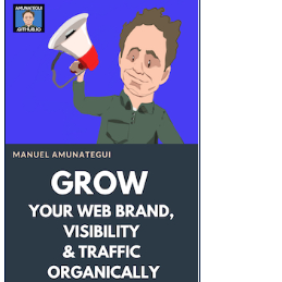 Grow Your Web Brand, Visibility & Traffic Organically