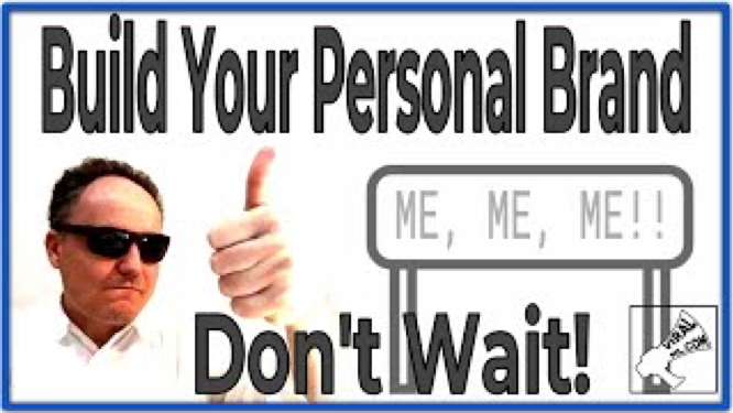 Build Your Personal Brand Now