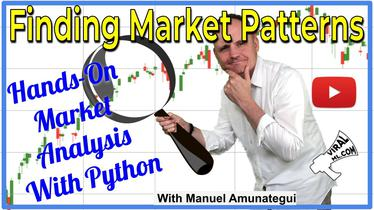 Searching for Patterns in Market Data and Backtesting - Part 1 - Hands-On with Python