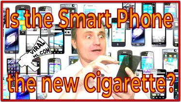 Is the Smart Phone the new Cigarette? Should it carry a warning like 'mindless browsing kills?'