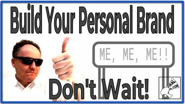 Build Your Personal Brand Now and Never Leave Home Without it