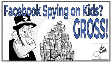 Facebook Spying on Kids? One Word