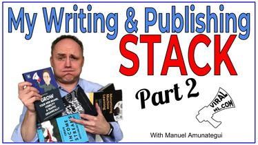 My Writing & Publishing Stack - Tools to Get Published - Part 2