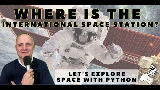 Explore, Track and Predict the ISS in Realtime With Python - Free Udemy Class