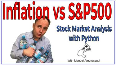 Consumer Price Index (CPI) vs S&P 500 - Stock Market Analysis with Python