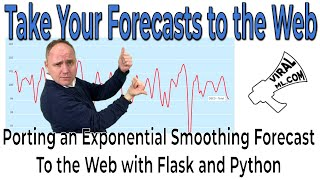 Create Dynamic Forecasts Charts on the Web - Exponential Smoothing with Python and Flask