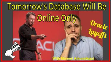 Oracle Layoffs - Will Tomorrow's Database Will Be Online Only?