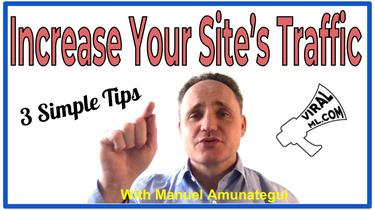 3 Simple Tips to Increase Your Site's Traffic