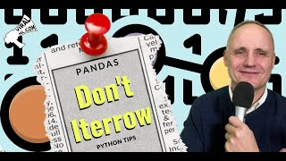 Don't Iterrow in Pandas - Here is a Much, Much Faster Way - Python Walkthrough