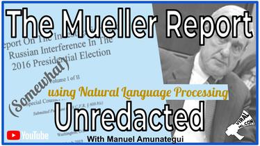 Robert Mueller's 2016 Presidential Elections Report is Out!!! Apply NLP to Fill In The Gaps?