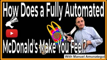 How Does a Fully Automated McDonald's Make You Feel?