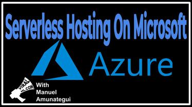 Serverless Hosting On Microsoft Azure - A Simple Flask Example