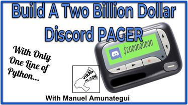 Build A Two Billion Dollar Discord PAGER with Only One Line of Python…