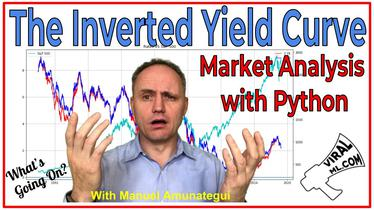 The Inverted Yield Curve - Market Analysis and Charting with Python