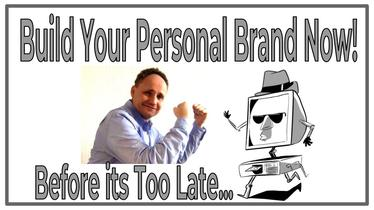 Build Your Personal Brand Now and Be Ready for Singularity