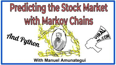 Stock Market Predictions with Markov Chains and Python
