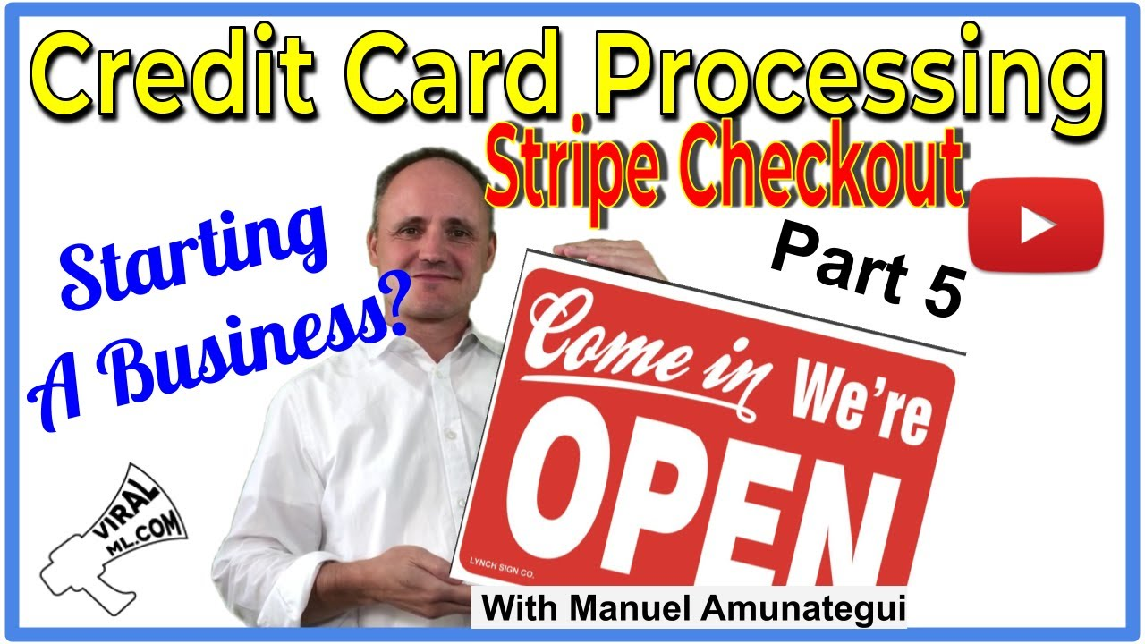 Simple Credit Card Processing with Stripe Checkout - Starting a New Business? Part 5