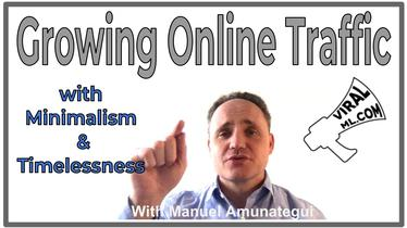 Growing Online Traffic with Minimalism & Timelessness